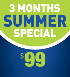 3 Months Summber Special - $99